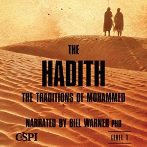 The Hadith: The Sunna of Mohammed Audiobook By Bill Warner cover art