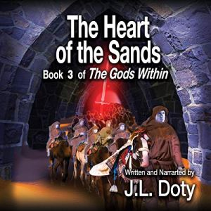 The Heart of the Sands Audiobook By J. L. Doty cover art