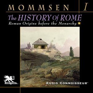 The History of Rome, Book 1 Audiobook By Theodor Mommsen cover art