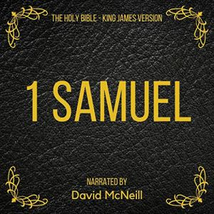 The Holy Bible - Samuel 1 Audiobook By King James cover art