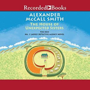The House of Unexpected Sisters Audiobook By Alexander McCall Smith cover art