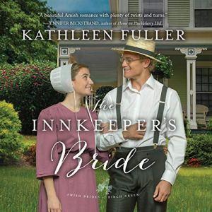 The Innkeeper's Bride Audiobook By Kathleen Fuller cover art