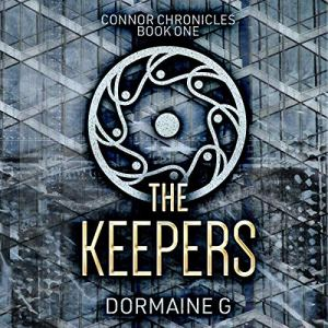 The Keepers Audiobook By Dormaine G. cover art