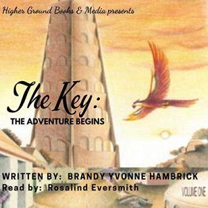 The Key Audiobook By Brandy Yvonne Hambrick cover art