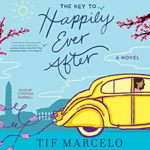 The Key to Happily Ever After Audiobook By Tif Marcelo cover art