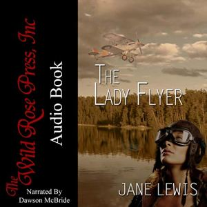 The Lady Flyer Audiobook By Jane Lewis cover art