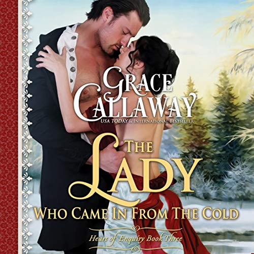 The Lady Who Came in from the Cold Audiobook By Grace Callaway cover art