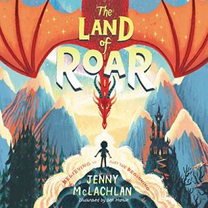 The Land of Roar Audiobook By Jenny McLachlan cover art