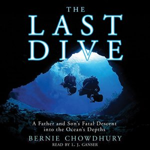 The Last Dive Audiobook By Bernie Chowdhury cover art