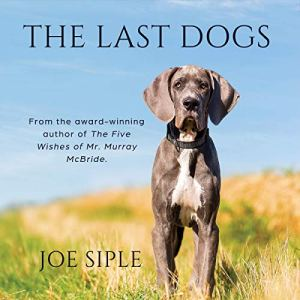 The Last Dogs Audiobook By Joe Siple cover art