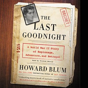 The Last Goodnight Audiobook By Howard Blum cover art