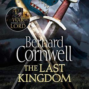The Last Kingdom Audiobook By Bernard Cornwell cover art