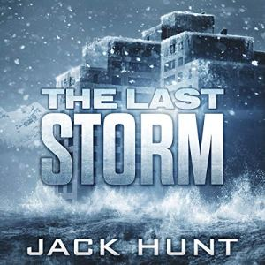 The Last Storm Audiobook By Jack Hunt cover art