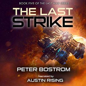 The Last Strike Audiobook By Peter Bostrom cover art