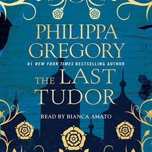 The Last Tudor Audiobook By Philippa Gregory cover art