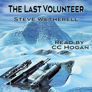 The Last Volunteer Audiobook By Steve Wetherell cover art