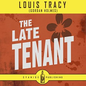 The Late Tenant Audiobook By Louis Tracey, Cyanide Publishing cover art