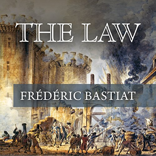 The Law Audiobook By Frederick Bastiat cover art