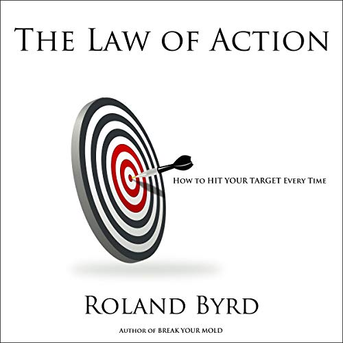 The Law of Action Audiobook By Roland Byrd cover art