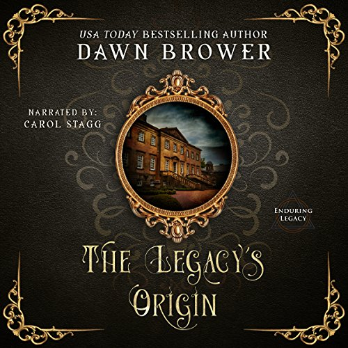 The Legacy's Origin Audiobook By Dawn Brower cover art