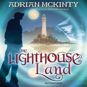 The Lighthouse Land Audiobook By Adrian McKinty cover art