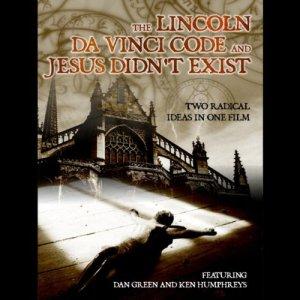 'The Lincoln Da Vinci Code' and 'Jesus Didn't Exist' Audiobook By Dan Green, Ken Humphreys cover art