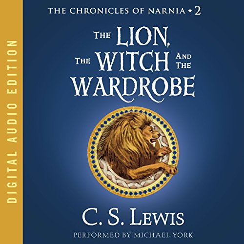 The Lion, the Witch, and the Wardrobe Audiobook By C.S. Lewis cover art