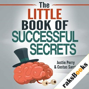 The Little Book of Successful Secrets Audiobook By Justin Perry, Costas Sarris cover art