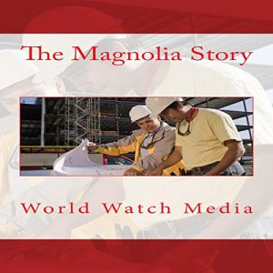 The Magnolia Story Audiobook By World Watch Media cover art