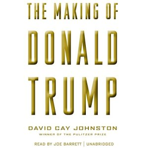 The Making of Donald Trump Audiobook By David Cay Johnston cover art