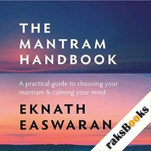 The Mantram Handbook Audiobook By Eknath Easwaran cover art
