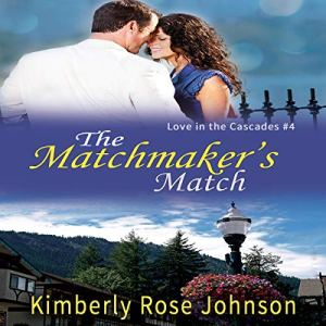 The Matchmaker's Match Audiobook By Kimberly Rose Johnson cover art