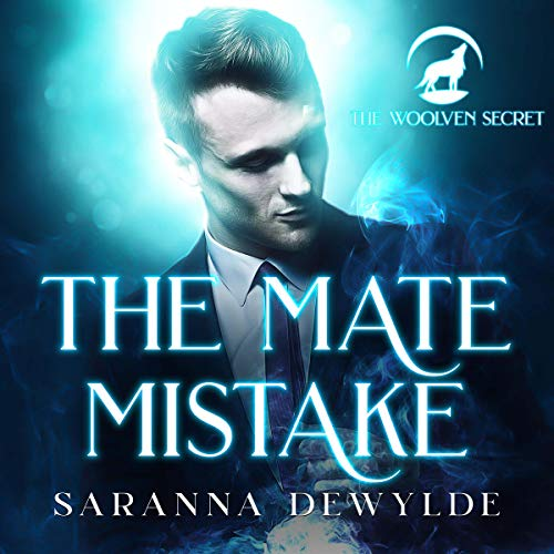 The Mate Mistake Audiobook By Saranna DeWylde cover art