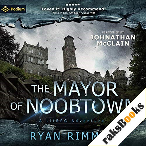 The Mayor of Noobtown Audiobook By Ryan Rimmel cover art