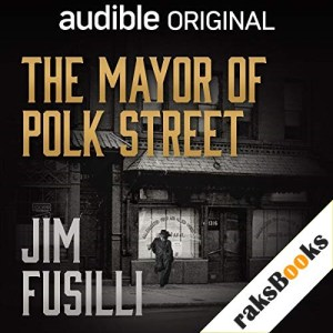 The Mayor of Polk Street Audiobook By Jim Fusilli cover art