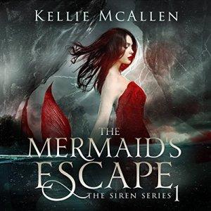 The Mermaid's Escape Audiobook By Kellie McAllen cover art