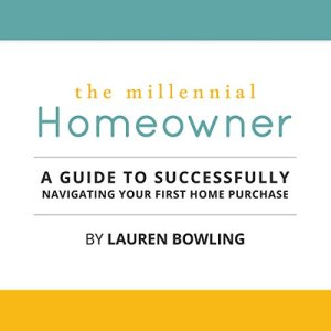 The Millennial Homeowner Audiobook By Lauren Bowling cover art