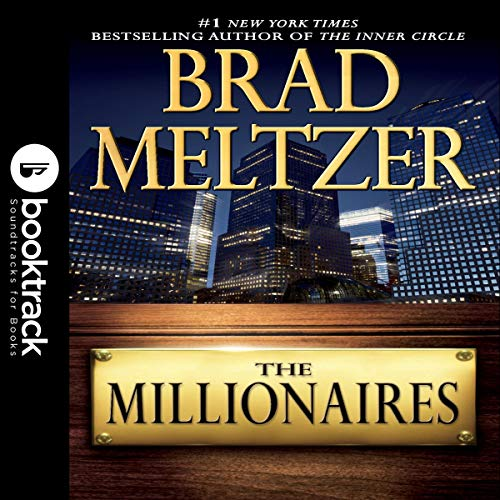 The Millionaires (Booktrack Edition) Audiobook By Brad Meltzer cover art
