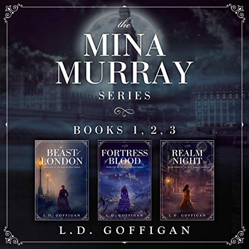 The Mina Murray Complete Series Audiobook By L.D. Goffigan cover art