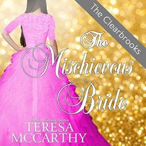 The Mischievous Bride Audiobook By Teresa McCarthy cover art