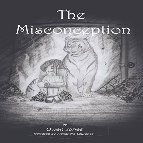 The Misconception: A Spirit Guide, A Ghost Tiger, and One Scary Mother! Audiobook By Owen Jones cover art