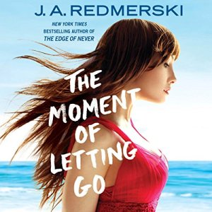 The Moment of Letting Go Audiobook By J. A. Redmerski cover art
