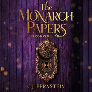 The Monarch Papers Audiobook By C.J. Bernstein cover art