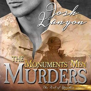 The Monuments Men Murders Audiobook By Josh Lanyon cover art