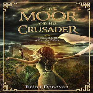 The Moor and His Crusader Audiobook By Reina Donovan cover art