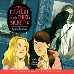 The Mystery of the Third Lucretia Audiobook By Susan Runholt cover art