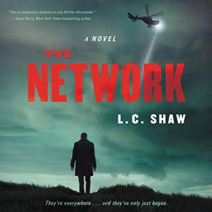 The Network Audiobook By L. C. Shaw cover art