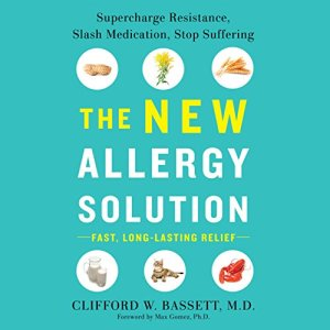 The New Allergy Solution Audiobook By Dr. Clifford Bassett cover art