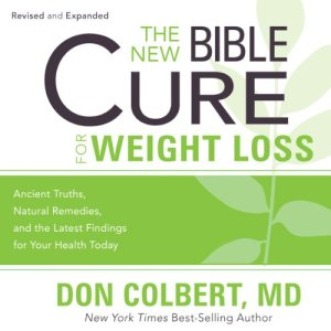 The New Bible Cure for Weight Loss Audiobook By Don Colbert cover art