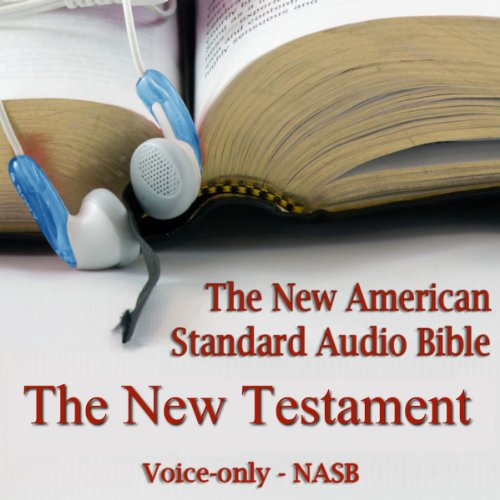 The New Testament of the New American Standard Audio Bible Audiobook By Made for Success Inc. cover art
